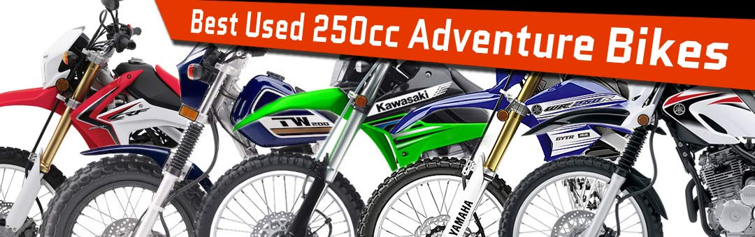 Best Used 250cc Adventure Dual-Sport Motorcycles Bike Guide - Bikes