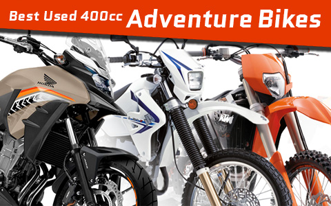 Best Used 400cc Dual-Sport Adventure Bikes