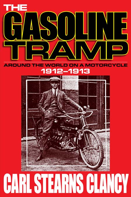 Book Review: Carl Stearns Clancy's Gasoline Tramp