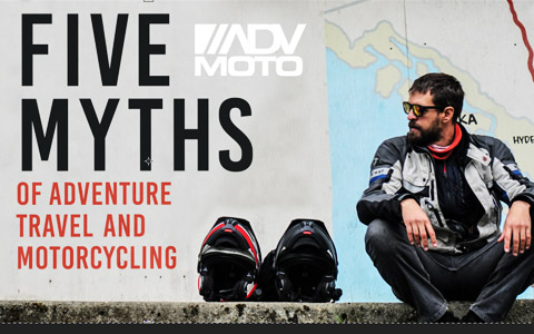 Five Myths of Adventure Travel and Motorcycling
