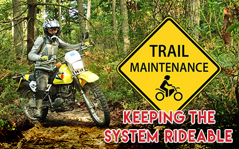 Trail Maintenance - Keeping the System Rideable